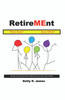 RetireMEnt: What Now? Now What? - eBook