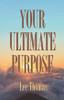 Your Ultimate Purpose - eBook