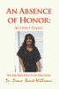 An Absence of Honor: Activist Essays