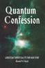 Quantum Confession: Christian Spirituality for Our Time - eBook