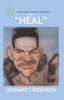 "Robinson International Leadership Presents ""Heal"""