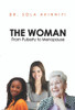 The Woman: From Puberty to Menopause - eBook