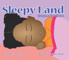Sleepy Land: Everyone Goes There
