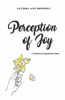 Perception of Joy: A Collection of Inspirational Essays - eBook