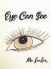 Eye Can See - eBook