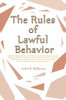 The Rules of Lawful Behavior