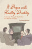 It Began with Huntley Drinkley: A Journey Through Alcoholism and Bipolar Disorder - eBook