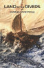 Land of the Rivers: A Quest 11,000 Years Ago Three Generations to Find a Home - eBook