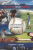 How to Play Smart Baseball: Ideas and Techniques on How to Play Baseball Better that Anyone Can Use - eBook