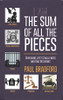 The Sum of All the Pieces: Surviving Life's Challenges and Bad Decisions