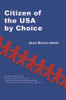 Citizen of the USA by Choice - eBook