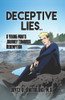 Deceptive Lies... : A Young Man's Journey Towards Redemption