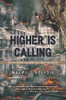 Higher Is Calling: How to Overcome Challenges and Achieve Your Dreams - eBook