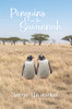 Penguins in the Savannah