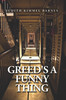 Greed's a Funny Thing - eBook