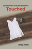 Complexities of Human Emotions: Touched - eBook