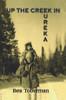 Up the Creek in Eureka - eBook