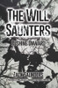 The Will Saunters: Pushing Onward