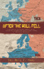 After the Wall Fell: A History of the Accomplishments by the Center for International Agricultural Finance at Iowa State University - eBook