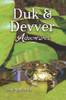 Duk & Devver Adventures
