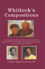 Whitlock's Compositions: A Biographical and Pictorial Story of How Charles D. Whitlock, Owner of Whitlock's Florist, Attempted to Compose the Lives of His Two Daughters (HC)