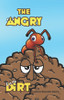 The Angry Dirt