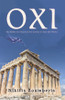 'Oxi:' The Battle Cry that Led the Greeks to Save the World