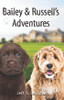 Bailey & Russell's Adventures