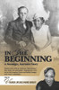 In the Beginning: A Nostalgic, Narrative Story - eBook