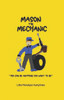 "Mason the Mechanic: ""You Can Be Anything You Want To Be"""