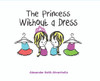 The Princess Without a Dress