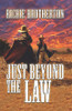 Just Beyond the Law - eBook