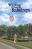 Walking Between the Raindrops