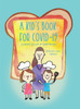 A Kid's Book for COVID-19: Cooking Pizza in Quarantine - eBook