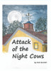 Attack of the Night Cows (HB)