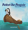 Parker the Penguin Goes on Vacation - eBook