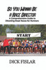 So You Wanna be a Race Director: A Comprehensive Guide to Directing Road Races for Runners - eBook