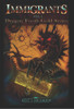 Immigrants: Volume I – Dragon Tooth Gold Series - eBook
