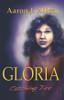 Gloria: Catching Fire