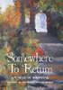 Somewhere To Return