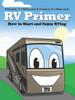 RV Primer - How to Start and Enjoy RVing