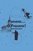 Paradise… O Paradise! - eBook