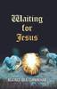 Waiting for Jesus -eBook