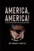 America, America: A Letter to the Nation Written as a Collection of Poetry -