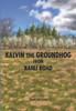 Kalvin the Groundhog from Kahli Road