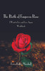 The Birth of Empress Rose: I Want to Live Again - Workbook