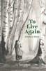 To Live Again: Arelia's Story