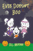Evie Doesn't Boo - ebook