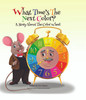 What Time's the Next Color? A Story About the Color Wheel - PB