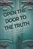 Open the Door to the Truth